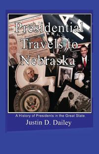 Presidential Travels to Nebraska