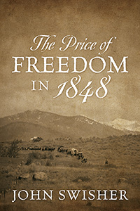 The Price of Freedom in 1848