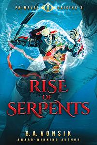 Primeval Origins: Rise of Serpents