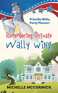 Priscilla Willa, Party Planner: Remembering Private Wally Wing
