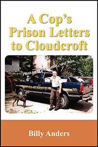 A Cop's Prison Letters to Cloudcroft