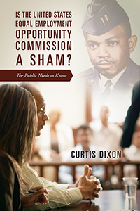 Is the United States Equal Employment Opportunity Commission a Sham?