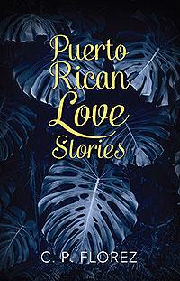 Puerto Rican Love Stories