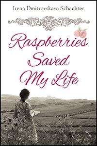 Raspberries Saved My Life