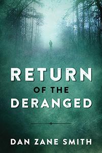 Return of the Deranged