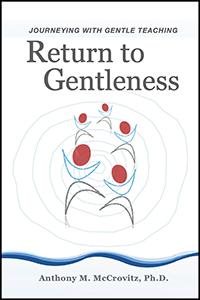 Return to Gentleness
