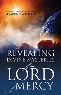 REVEALING DIVINE MYSTERIES of the LORD of MERCY