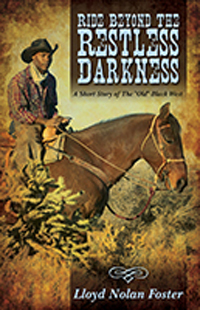 Ride Beyond The Restless Darkness