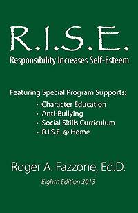 R.I.S.E.:  Responsibility Increases Self-Esteem