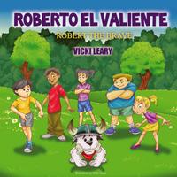 Roberto El Valiente