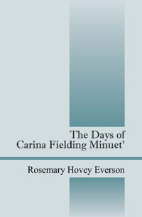 The Days of Carina Fielding Minuet'