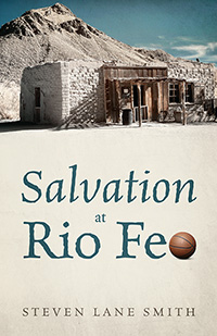 Salvation at Rio Feo