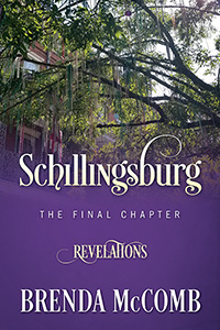 Schillingsburg the Final Chapter: Revelations