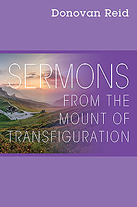 Sermons from the Mount of Transfiguration