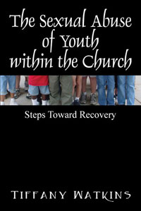 The Sexual Abuse of Youth within the Church
