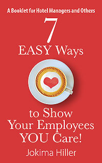 7 EASY Ways to Show Your Employees YOU Care!