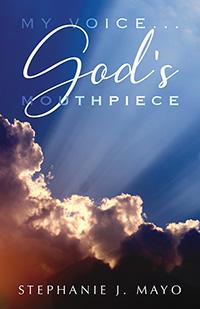 My Voice...God's Mouthpiece