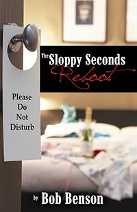 The Sloppy Seconds Reboot