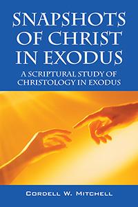 Snapshots of Christ In Exodus