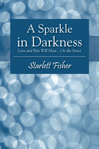 A Sparkle In Darkness