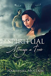 Spiritual Ménage a Trois