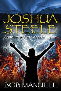 Joshua Steele: Stardust and the Wonder Lights