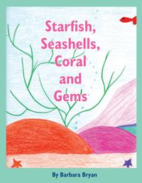 Starfish, Seashells, Coral and Gems