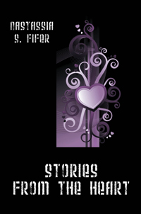 Stories from the Heart (NOW AVAILABLE ON AMAZON KINDLE)