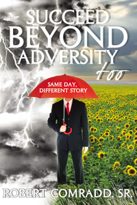 Succeed Beyond Adversity Too