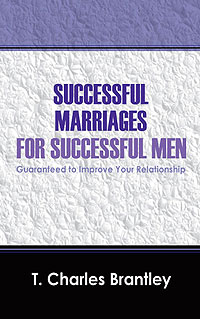 Successful Marriages for Successful Men