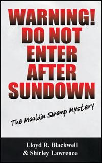 Warning! Do Not Enter After Sundown