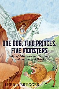 One Dog, Two Princes, Five Monsters