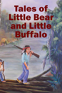 Tales of Little Bear and Little Buffalo