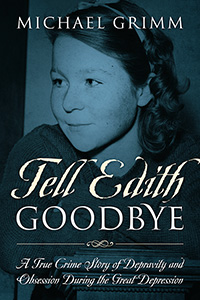 Tell Edith Goodbye