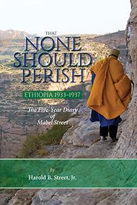 That None Should Perish, Ethiopia 1933-1937