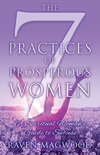 The 7 Practices of Prosperous Women