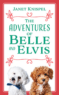 The Adventures of Belle and Elvis