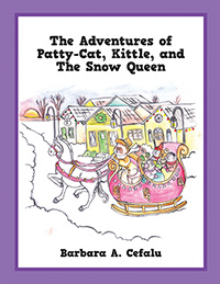 The Adventures of Patty-Cat, Kittle, and The Snow Queen