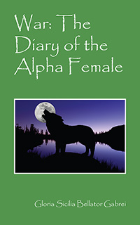 War: The Diary of the Alpha Female