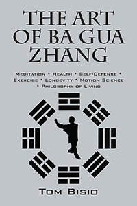 The Art of Ba Gua Zhang