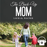 The Back-Up Mom