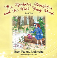 The Barber's Daughter and the Pink Frog Pond