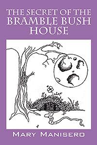 The Secret of the Bramble Bush House