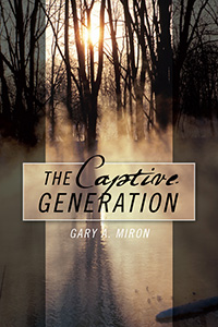 The Captive Generation