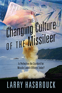 The Changing Culture of the Missileer