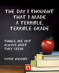 The Day I Thought That I Made a Terrible, Terrible Grade