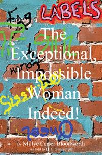 The Exceptional, Impossible Woman Indeed!