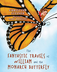 The Fantastic Travels of William and the Monarch Butterfly