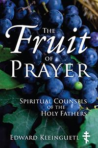 The Fruit of Prayer