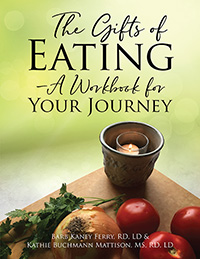 The Gifts of Eating - A Workbook For Your Journey